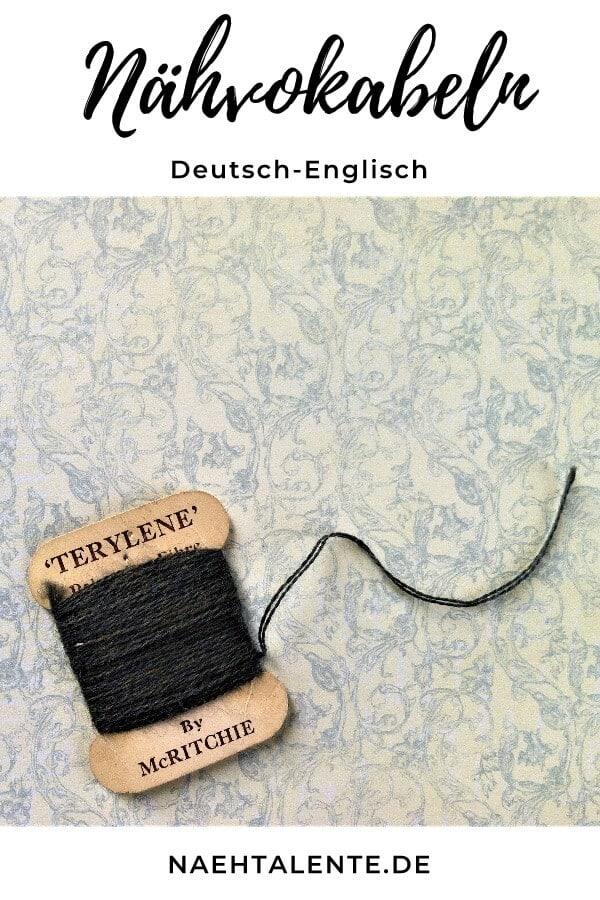 Englische Nähvokabeln - Nähbegriffe Deutsch Englisch - Nählexikon der wichtigsten Übersetzungen - Übersetzungshilfe #nähen #freebook #schnittmuster #gratis #nähenmachtglücklich #freesewingpattern #handmade #diy